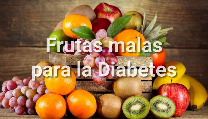 De malas para frutas diabeticos lista